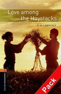 Oxford Bookworms Library: Level 2:: Love Among the Haystacks audio CD pack