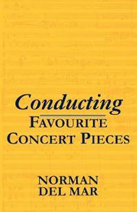 Conducting Favourite Concert Pieces
