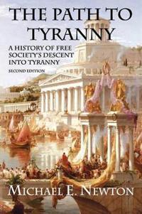 The Path to Tyranny