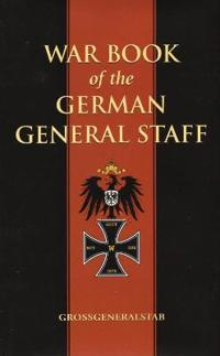 War Book Of The German General Staff