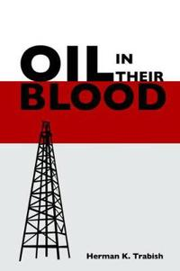 Oil in Their Blood
