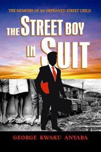 The Street Boy in Suit: The Street Boy in Suit