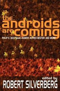 The Androids Are Coming