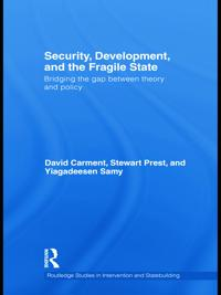 Security, Development, and the Fragile State