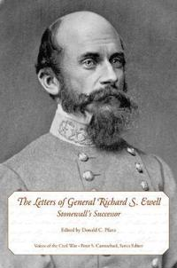 The Letters of General Richard S. Ewell