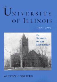 The University of Illinois, 1894-1904