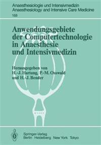 Anwendungsgebiete der Computertechnologie in Anaesthesie und Intensivmedizin