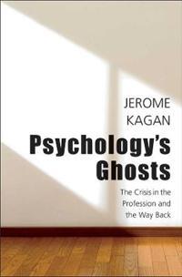 Psychologys Ghosts Jerome Kagan Böcker 9780300178685