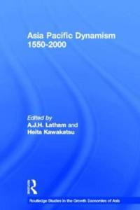 Asia-Pacific Dynamism, 1550-2000