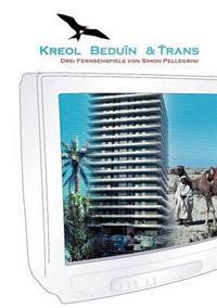Kreol Beduin & Trans