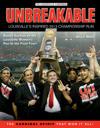 Unbreakable: Louisville's Inspired 2013 Championship Run