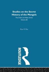 Studies On The Secret History Of The Mongols