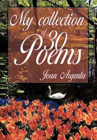 My Collection of -30- Poems