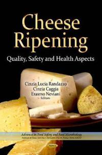 Cheese ripening - quality, safety & health aspects