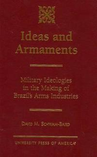 Ideas and Armaments