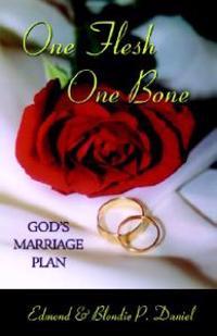 One Flesh One Bone