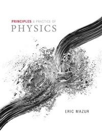 Principles & Practice of Physics