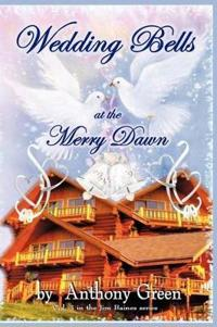 Wedding Bells at the Merry Dawn