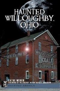 Haunted Willoughby, Ohio