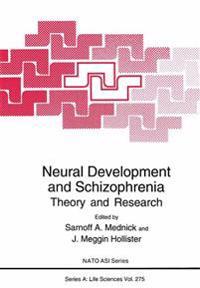 Neural Development and Schizophrenia