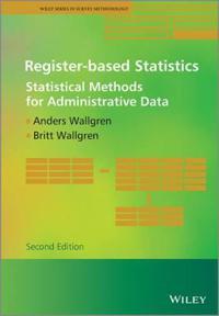 Register-Based Statistics: Statistical Methods for Administrative Data