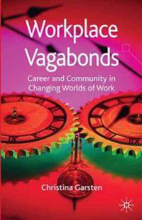 Workplace Vagabonds
