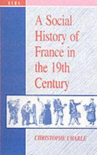 A Social History of France in the 19th Century