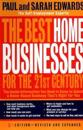 The Best Home Businesses for the 21st Century