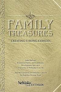 Family Treasures:creating Strong Familie