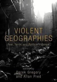 Violent Geographies