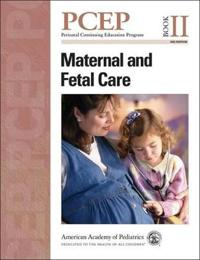 Maternal and Fetal Care