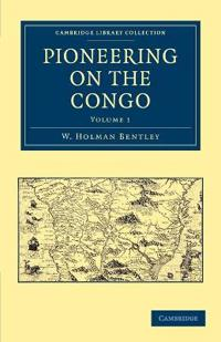 Pioneering on the Congo