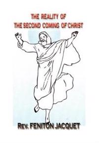 The Reality of the Second Coming of Christ