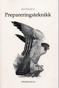 Prepareringsteknikk - Ole Mauseth | Ridgeroadrun.org