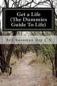 Get a Life (the Dummies Guide to Life)