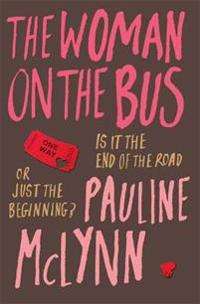 Woman on the bus - a life-affirming novel of self-discovery