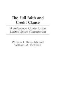 The Full Faith And Credit Clause