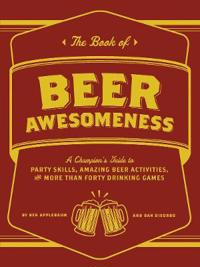 The Book of Beer Awesomeness