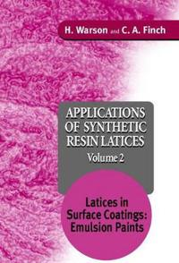 Applications of Synthetic Resin Latices , Volume 2, Latices in Surface Coat