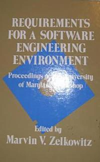 Requirements for a Software Engineering Environment