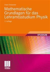 Mathematische Grundlagen F r Das Lehramtsstudium Physik