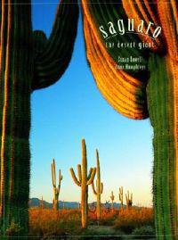 Saguaro: The Desert Giant