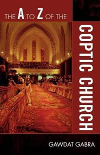 The A to Z of the Coptic Church