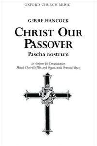 Christ our Passover (Pascha nostrum)