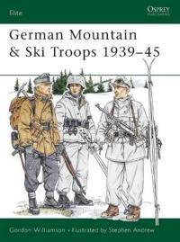 German Mountain & Ski Troops 1939-45