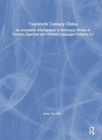 TWENTIETH CENTURY CHINA