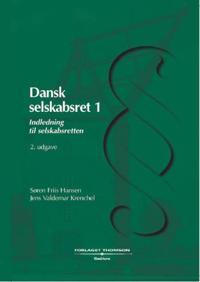 Dansk selskabsret-Indledning til selskabsretten