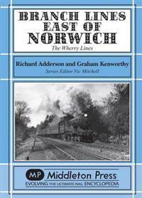 Branch lines east of norwich - the wherry lines