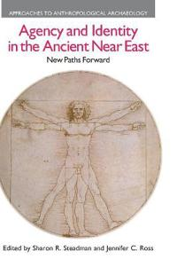 Agency and Identity in the Ancient Near East