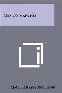 Mexico Marches